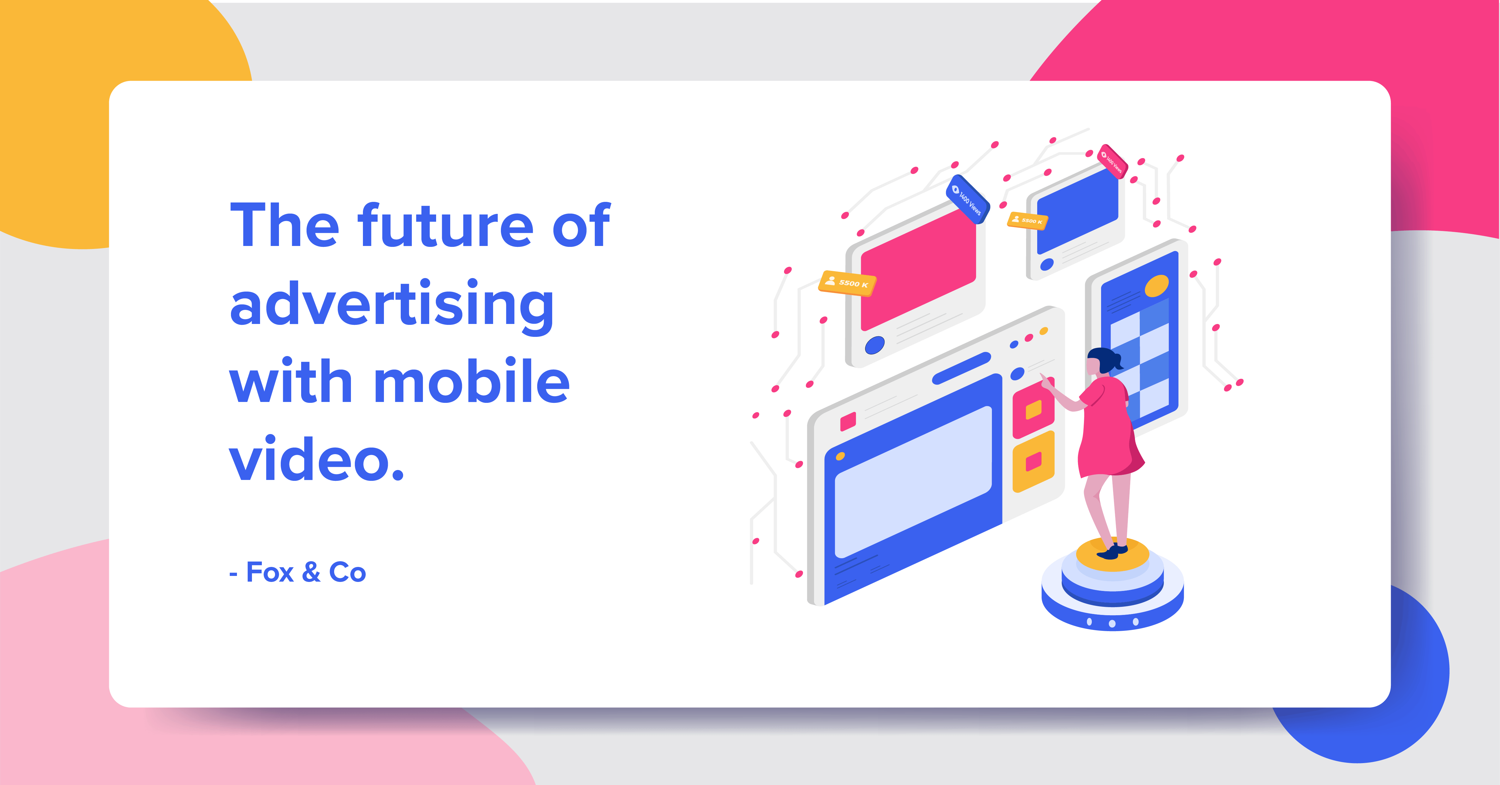 Future of advertising with mobile video banner